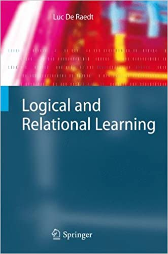 Logical and Relational Learning (Cognitive Technologies)