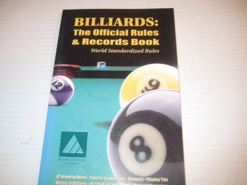 Billiards: The Official Rules and Records Book (World Standardized Rules) by Billiard Congress of America (2002-03-04)