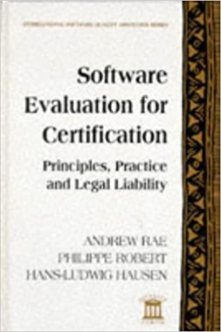 Software Evaluation for Certification: Principles, Practice, and ...