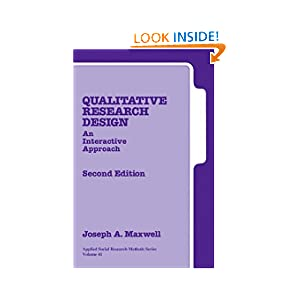 Qualitative Research Design: An Interactive Approach (Applied Social Research Methods)