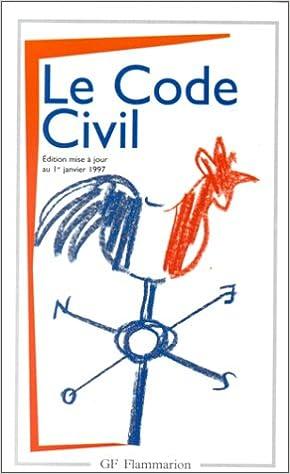 Kindle e-books gratuitement: Le Code Civil : Textes antérieurs et version actuelle PDF