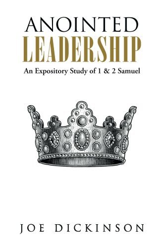 Anointed Leadership: An Expository Study of 1 & 2 Samuel pdf epub