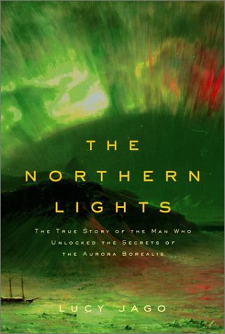 Island Light Aurora (The Northern Lights: The True Story of the Man Who Unlocked the Secrets of the Aurora Borealis)