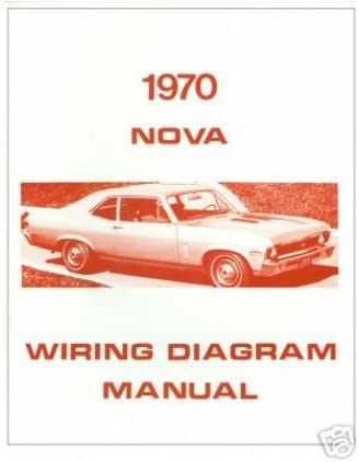 Amazon.com: 1970 Chevrolet Chevy ll Nova Electrical Wiring Diagrams  Schematics Mechanic Book: AutomotiveAmazon.com