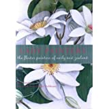 Lady Painters: the Flower Painters of Early New Zealand
