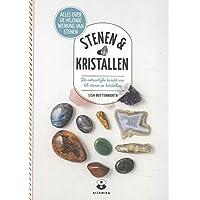 Stenen & kristallen: De natuurlijke kracht van 68 stenen en kristallen