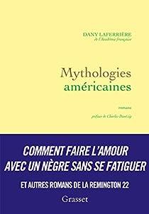 Mythologies américaines par Laferrière