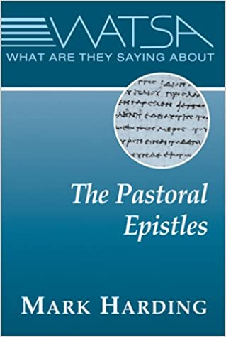 Book What Are They Saying About the Pastoral Epistles?