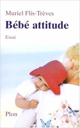Lire en ligne Bébé attitude pdf ebook