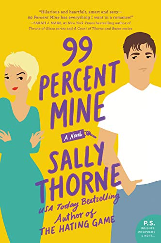 Book cover from 99 Percent Mine: A Novel by Sally Thorne