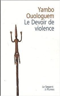 Le Devoir de Violence par Ouologuem