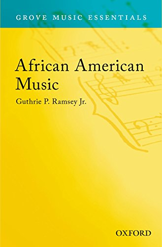 Search : African American Music: Grove Music Essentials