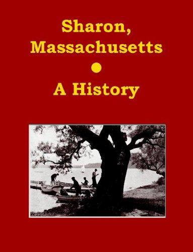 Sharon, Massachusetts - A History ebook