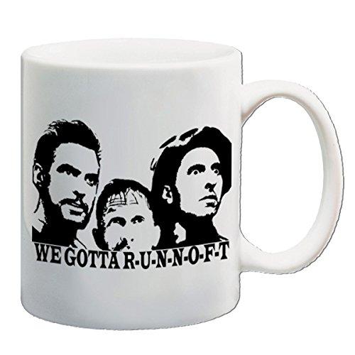 O Brother Where Art Thou inspired drinking mug - We Gotta R-U-N-N-O-F-T