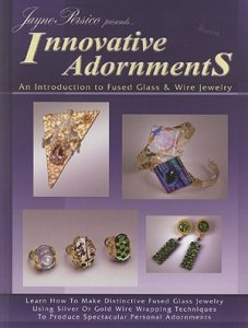 Innovative Adornments - Fused Jewelry Glass Dvd