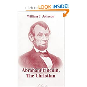 Abraham Lincoln, The Christian William J. Johnson