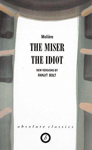 The Miser/The Idiot (Absolute Classics) pdf epub