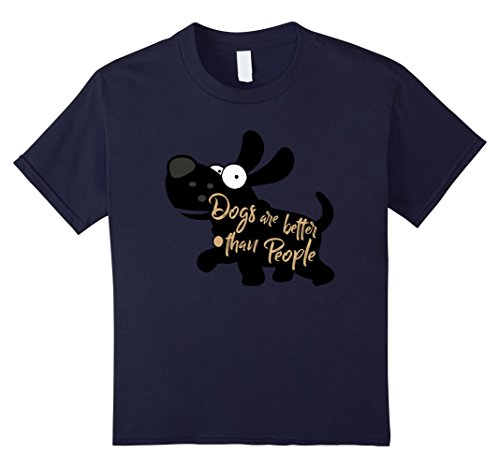 Kids Dogs Are Better Than People Funny Cute Puppy Lover T-Shirt 12 Navy