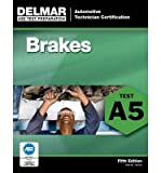 ASE Test Preparation - A5 Brakes (ASE Test Prep: Automotive Technician Certification Manual) (Paperback) - Common