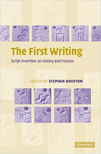 Book The First Writing: Script Invention as History and Process