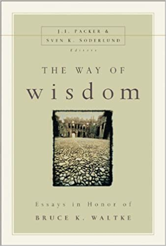 the way of wisdom essays in honor of bruce k waltke sven k  the way of wisdom essays in honor of bruce k waltke sven k soderlund j i packer 0025986227289 com books