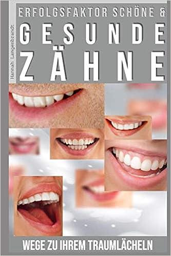 Platz 4 – Erfolgsfaktor schöne und gesunde Zähne