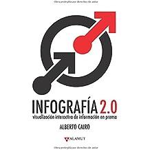 Infografía 2.0: Visualización interactiva de información en prensa (Spanish Edition)