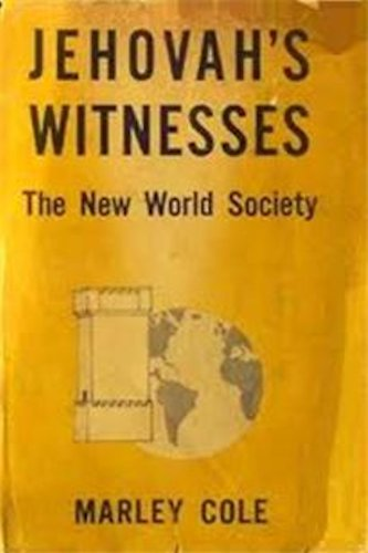 Jehovahs witnesses the new world society kindle edition by marley jehovahs witnesses the new world society by cole marley fandeluxe Gallery