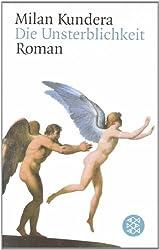 Die Unsterblichkeit. Roman
