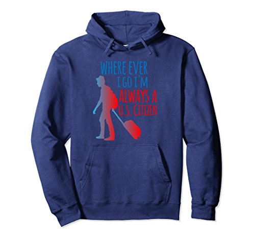Unisex I'm Always US Citizen Hoodie Cool Citizenship Day Gift Small Navy