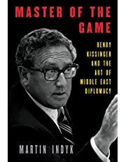 Master of the Game: Henry Kissinger and the Art of Middle East Diplomacy