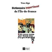 Dictionnaire impertinent d'Ile-de-France