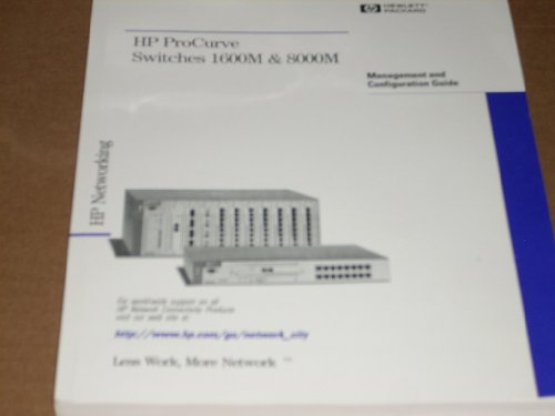 HP ProCurve Switch 1600M & 800M Management and Configuration Guide (HP Manual Part Number 5967-2142) and HP ProCurve Switch 1600M and 2400M Installation Guide (HP Manual Part Number 5967-6915). Authentic ()