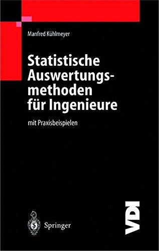 Statistische Auswertungsmethoden für Ingenieure: mit Praxisbeispielen (VDI-Buch)