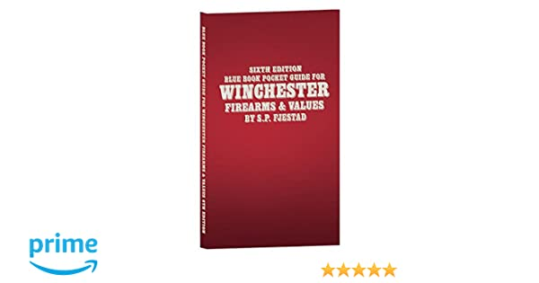 Blue book pocket guide winchester firearms & values 4th mpn: pgw4.