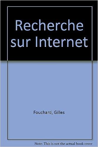 Télécharger en ligne Recherche sur Internet pdf, epub ebook