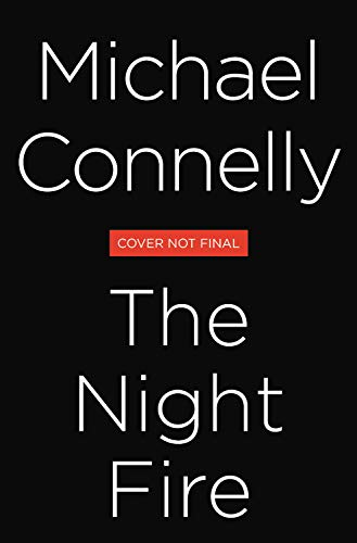 Pdf Fiction The Night Fire (A Ballard and Bosch Novel)