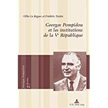 Georges Pompidou et les institutions de la Ve République