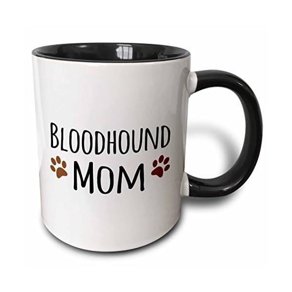 "3dRose 154076_4""Bloodhound Dog Mom-Doggie by breed-brown muddy paw prints Mug, 11 oz, Black 1"