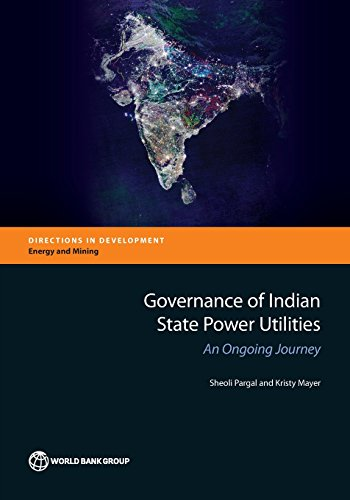 Governance of Indian State Power Utilities: An Ongoing Journey (Directions in Development)