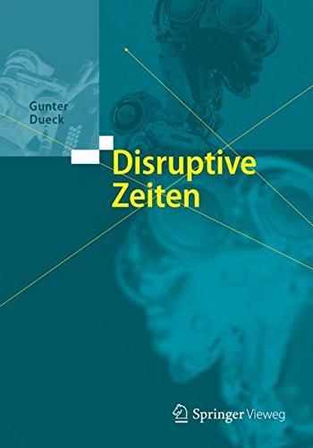 Disruptive Zeiten