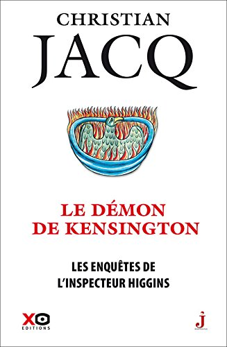 Les enquetes de l'inspecteur Higgins - tome 24 Le demon de Kensington (French Edition)