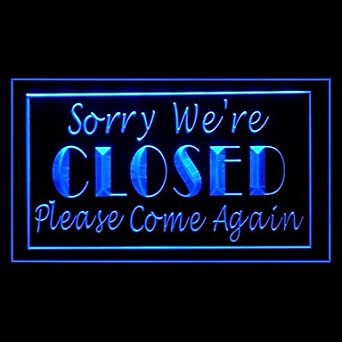 Sorry We Re Closed Advertising Led Light Sign Green Amazon Co Uk
