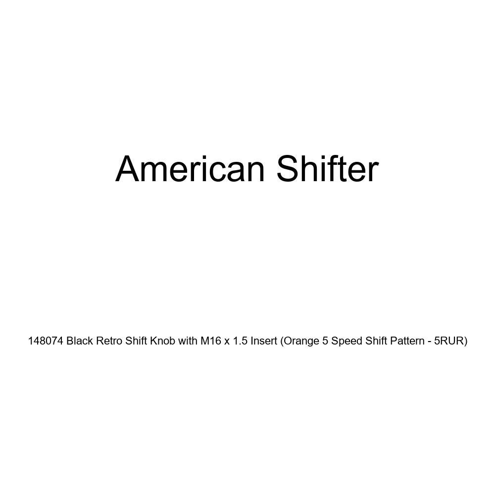 American Shifter 148074 Black Retro Shift Knob with M16 x 1.5 Insert Orange 5 Speed Shift Pattern - 5RUR