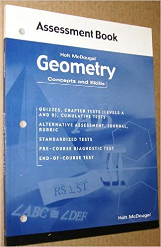 Geometry: Concepts and Skills: Assessment Book: Larson