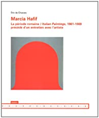 Marcia Hafif - la Periode Romaine / Italian Paintings, 1961-1969 par Chassey