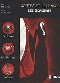Contes et légendes des sorcières par Léo Lamarche