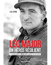 Léo Major, un héros résilient