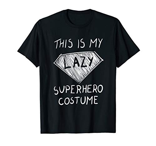 This is My Lazy Superhero Costume T-Shirt Cute Halloween Tee]()