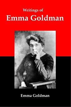 """emma goldman essay marriage Response to """"marriage and love"""" by emma goldman essay photo provided by flickr emma goldman became, upon her release from the penitentiary, a factor in the public life of new york."""
